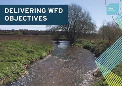 Delivering WFD Objectives | JBA Consulting